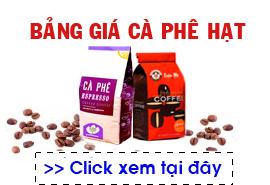 Bảng giá cà phê hạt